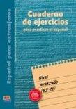 Cuaderno De Ejercicios Nivel Avanzado (Superior Level)