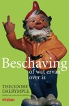 Beschaving, of wat ervan over is