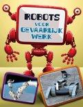 Robots in actie - Robots, gevaarlijk werk