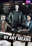 By Any Means - Serie 1
