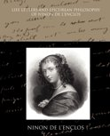 Life Letters and Epicurean Philosophy of Ninon de L Enclos