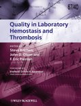 Quality in Laboratory Hemostasis and Thrombosis