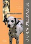 Esther Verhoef boek De opvoeding van de pup Hardcover 35502112