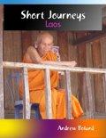 Short Journeys: Laos