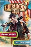 BioShock: Infinite Game Guide Full