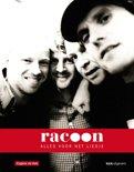 Racoon / alles voor het liedje