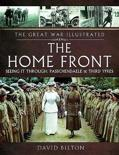 The The Great War Illustrated - The Home Front