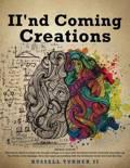 Ii'nd Coming Creations