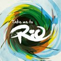 Take Me To Rio (Ultimate Hits)
