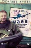 Leukste reisboeken: Reizen Waes - Tom Waes