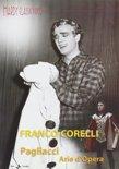 Arie D Franco Corelli- I Pagliacci - Franco Corelli, Titto Gobbi, Mafald