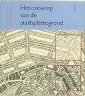 De kern van de stedebouw in het perspectief van de eenentwintigste eeuw 1 - Het ontwerp van de stadsplattegrond