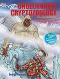 The Unbelievable Cryptozoology Coloring Book