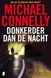 Harry Bosch 7 - Donkerder dan de nacht