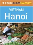 Rough Guides Snapshot Vietnam: Hanoi