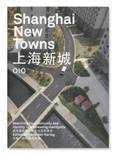Shanghai New Towns