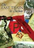 The Last Train to Dachau