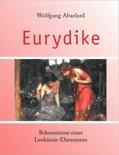 Eurydike. Bekenntnisse Eines Leukmie-Ehemannes