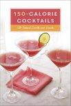 Clarkson Potter - 150-Calorie Cocktails