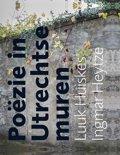 Poëzie in Utrechtse muren