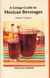 William J. Conaway - A gringo Guide to Mexican Beverages