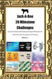Jack-A-Bee 20 Milestone Challenges Jack-A-Bee Memorable Moments.Includes Milestones for Memories, Gifts, Socialization & Training Volume 1