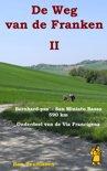 De weg van de Franken 2 Gran San Bernardo - Miniato Basso 590 km onderdeel van de Via Francigena