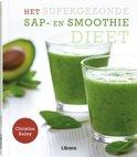 Het supergezonde sap- en smoothiedieet