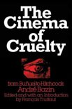 The Cinema of Cruelty