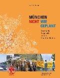 München ¿ nicht wie geplant