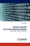 Project Review Solution-Directed Model