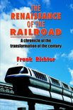 The Renaissance of the Railroad