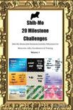 Shih-Mo 20 Milestone Challenges Shih-Mo Memorable Moments.Includes Milestones for Memories, Gifts, Socialization & Training Volume 1