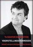 Kasper Van Kooten - Voorstellingsvermogen (12,5 Jaar in het theater)