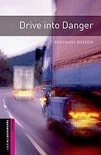 Oxford Bookworms Library Starter: Drive into Danger
