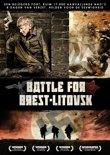Battle For Brest-Litovsk