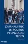 Journalistiek en politiek in onzekere tijden