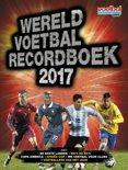 Wereld voetbal recordboek 2017 (Nederlandse editie)