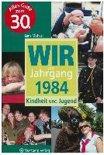Wir vom Jahrgang 1984 ¿ Kindheit und Jugend