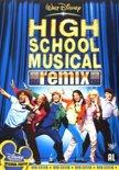 High School Musical - The Remix
