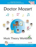 Doctor Mozart Music Theory Workbook Level 1B