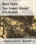 Tom Sawyer Abroad (Illustrated)