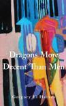 Dragons More Decent Than Men