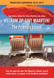 Welkom op Sint Maarten! (The friendly island)