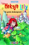 Heksje Lilly / De grote drakenproef