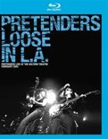 Pretenders - Loose In L.A. (Live At The Wiltern Theatre)