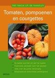 Het beste uit de moestuin Tomaten, pompoenen en courgettes