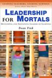 Leadership for Mortals