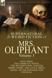 The Collected Supernatural and Weird Fiction of Mrs Oliphant