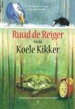 Ruud de Reiger en de Koele Kikker 1